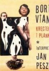 Okładka książki Kręciek I Plankton Boris Vian