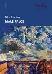 Okładka książki Małe palce Filip Florian