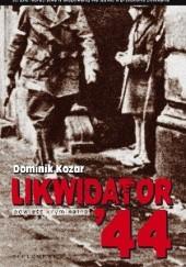 Okładka książki Likwidator 44 Dominik Kozar