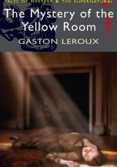 Okładka książki The mystery of the Yellow Room Gaston Leroux