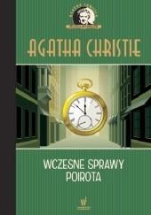 Okładka książki Wczesne sprawy Poirota Agatha Christie