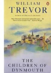Okładka książki The Children of Dynmouth William Trevor