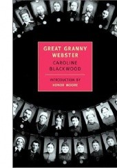 Okładka książki Great Granny Webster Caroline Blackwood
