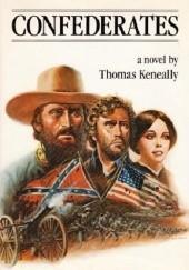 Okładka książki Confederates Thomas Keneally