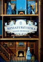 Okładka książki Miniaturzystka Jessie Burton