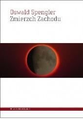 Okładka książki Zmierzch Zachodu Oswald Spengler