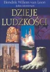 Okładka książki Dzieje ludzkości Hendrik Willem van Loon,John Merriman