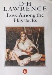 Okładka książki Love Among the Haystacks David Herbert Lawrence