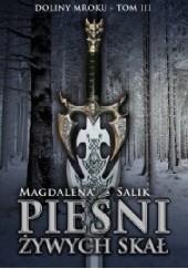 Okładka książki Pieśni żywych skał Magdalena Salik