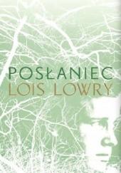 Okładka książki Posłaniec Lois Lowry