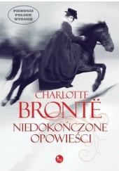 Okładka książki Niedokończone opowieści Charlotte Brontë