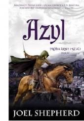 Okładka książki Azyl Joel Shepherd