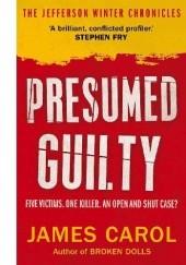 Okładka książki Presumed Guilty James Carol