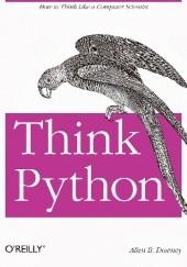 Okładka książki Think Python. How to Think Like a Computer Scientist Allen Downey
