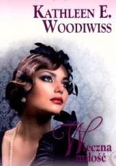 Okładka książki Wieczna miłość Kathleen E. Woodiwiss