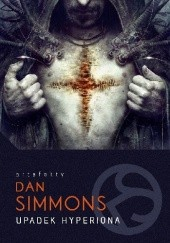 Okładka książki Upadek Hyperiona Dan Simmons