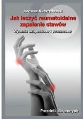Okładka książki Jak leczyć reumatoidalne zapalenie stawów II Jarosław Niebrzydowski