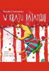 Okładka książki W kraju Patataju Wanda Chotomska