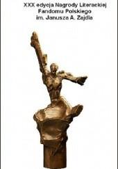 Okładka książki Opowiadania nominowane do Nagrody Zajdla za rok 2013 Anna Kańtoch,Wojciech Szyda,Paweł Majka,Michał Cetnarowski,Piotr Mirski,Marcin Podlewski