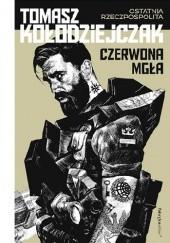Okładka książki Czerwona mgła Tomasz Kołodziejczak