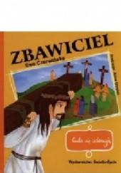 Okładka książki Zbawiciel. Cuda się zdarzają Ewa Czerwińska