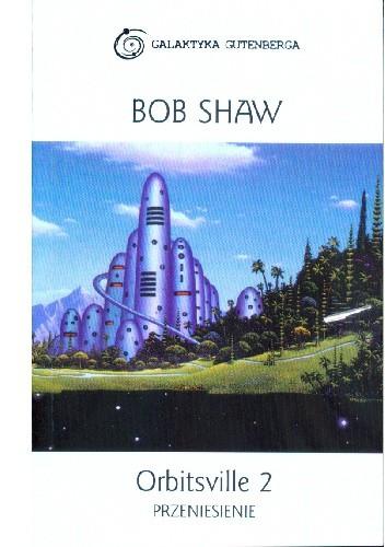 Okładka książki Orbitsville 2: Przeniesienie Bob Shaw