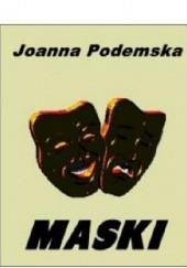 Okładka książki Maski Joanna Podemska