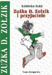 Okładka książki Zuźka D. Zołzik i przyjaciele Barbara Park
