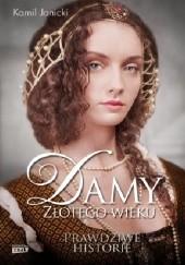 Okładka książki Damy złotego wieku Kamil Janicki