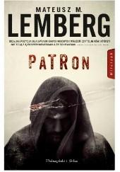 Okładka książki Patron Mateusz M. Lemberg