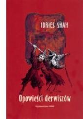 Okładka książki Opowieści derwiszów Idries Shah