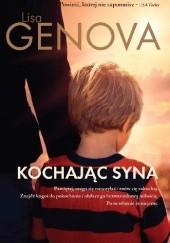 Okładka książki Kochając syna Lisa Genova