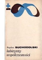 Okładka książki Labirynty współczesności Bogdan Suchodolski