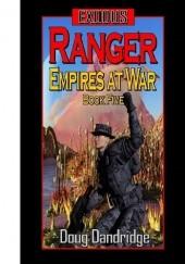 Okładka książki Exodus: Empires at War: Book 5: Ranger Doug Dandridge