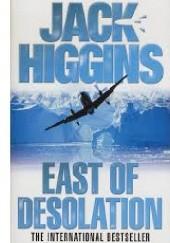 Okładka książki East of Desolation Jack Higgins