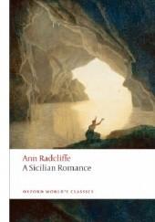 Okładka książki A Sicilian Romance Ann Radcliffe