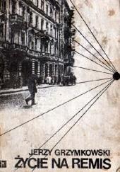 Okładka książki Życie na remis Jerzy Grzymkowski