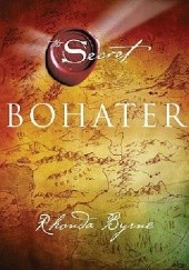 Okładka książki Bohater Rhonda Byrne