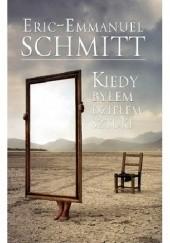 Okładka książki Kiedy byłem dziełem sztuki Éric-Emmanuel Schmitt