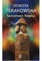 Okładka książki Samotność Bogów Dorota Terakowska