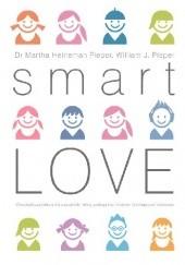 Okładka książki Smart Love. Mądra miłość Martha Heineman-Pieper,William J. Peiper