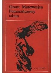 Okładka książki Pomarańczowy tabun Hrant Matewosjan