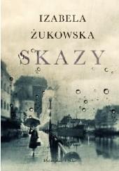 Okładka książki Skazy Izabela Żukowska