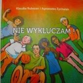 Okładka książki Nie wykluczam! Klaudia Rukszan,Agnieszka Żychalak