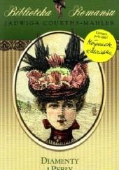Okładka książki Diamenty i perły Jadwiga Courths-Mahler