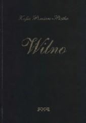 Okładka książki Wilno Zofia Pomian-Piętka