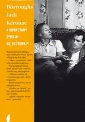Okładka książki A hipopotamy żywcem się ugotowały Jack Kerouac,William Seward Burroughs
