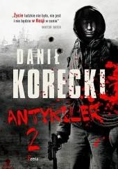 Okładka książki Antykiler 2 Danił Korecki