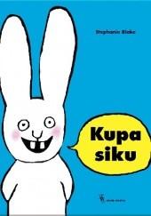 Okładka książki Kupa siku Stephanie Blake