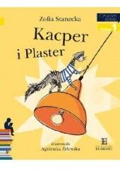 Okładka książki Kacper i Plaster Zofia Stanecka